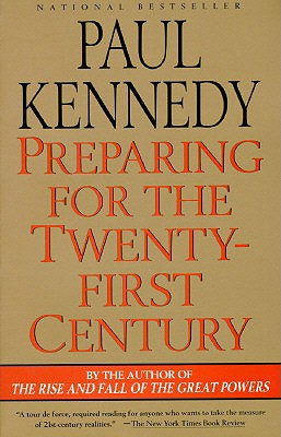 Preparing F/The 21st Century - Kennedy, Paul M