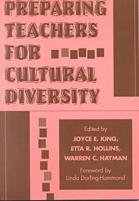 Preparing Teachers for Cultural Diversity - King, James