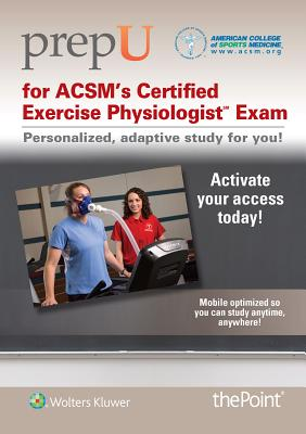 Prepu for Acsm's Certified Exercise Physiologist Exam - American College of Sports Medicine (Acsm)