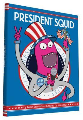President Squid - Reynolds, Aaron