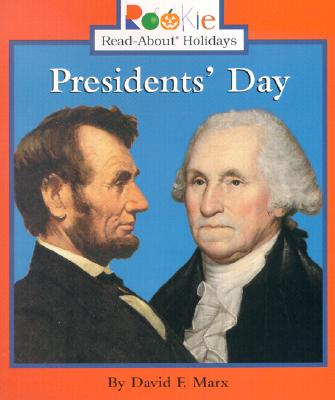 Presidents' Day - Marx, David F