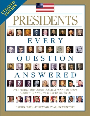 Presidents: Every Question Answered - Smith, Carter
