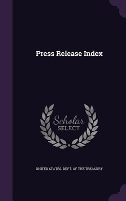 Press Release Index - United States Dept of the Treasury (Creator)