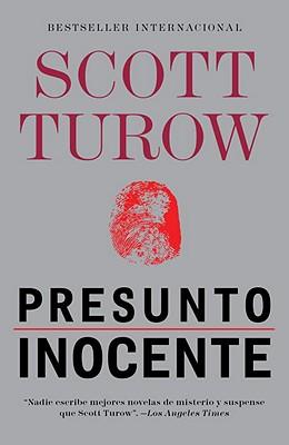Presunto Inocente - Turow, Scott, and De Robles, Javier Sainz (Translated by)