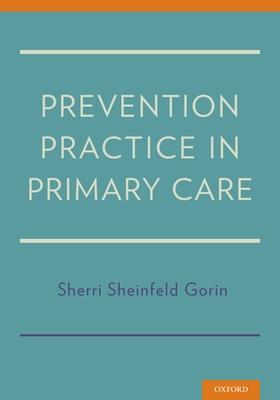 Prevention Practice in Primary Care - Sheinfeld Gorin, Sherri