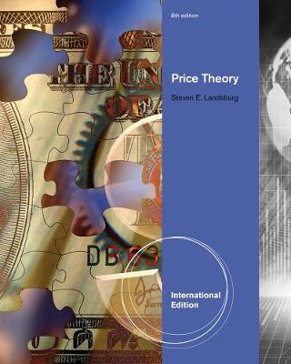 Price Theory and Applications - Landsburg, Steven E.