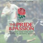 Pride & Passion: XV Great English Rugby Anthems