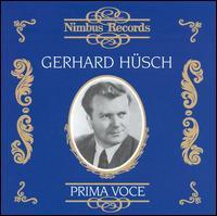 Prima Voce: Gerhard Hüsch - Emmy Bettendorf (soprano); Gerhard Hüsch (baritone); Helge Rosvaenge (tenor); Tiana Lemnitz (soprano);...