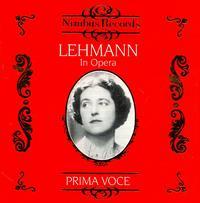 Prima Voce: Lehamann in Opera - Heinrich Schlusnus (baritone); Lotte Lehmann (soprano); Michael Bohnen (bass baritone)