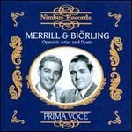 Prima Voce: Merrill & Bj�rling sing Operatic Arias & Duets