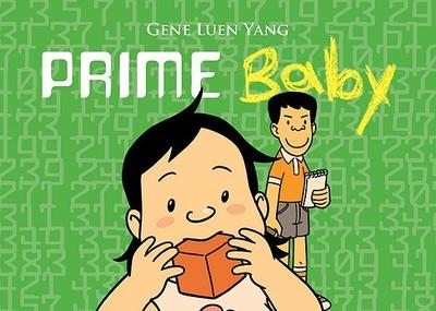 Prime Baby - Yang, Gene Luen