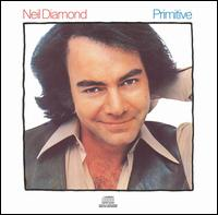 Primitive - Neil Diamond