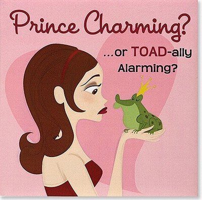 Prince Charming? ...or Toad-Ally Alarming?: A Girl's Guide to Dating - Fox, Jennifer