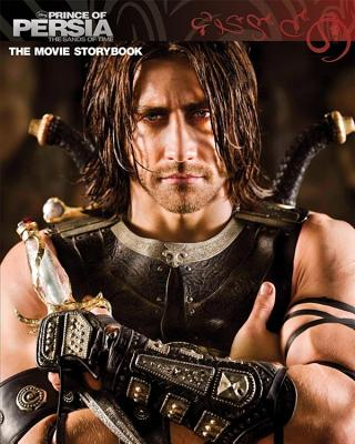Prince of Persia: The Sands of Time Movie Storybook - Yakin, Boaz