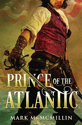 Prince of the Atlantic - McMillin, Mark M