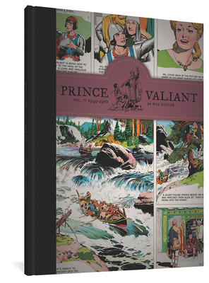 Prince Valiant Vol. 7: 1949-1950 - Foster, Hal, and Yeates, Thomas (Introduction by)