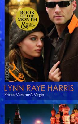 Prince Voronov's Virgin - Harris, Lynn Raye
