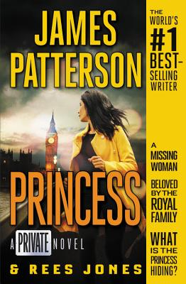 Princess: A Private Novel - Patterson, James, and Jones, Rees