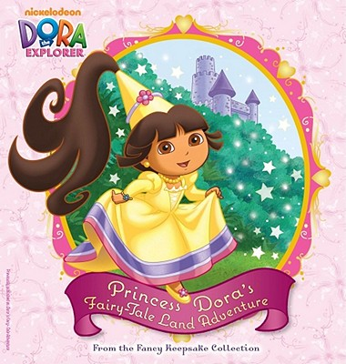 Princess Dora's Fairy-Tale Land Adventure: From the Fancy Keepsake Collection - Ricci, Christine (Adapted by)