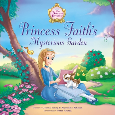 Princess Faith's Mysterious Garden - Johnson, Jacqueline Kinney, and Young, Jeanna