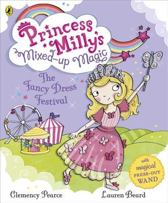 Princess Milly and the Fancy Dress Festival -