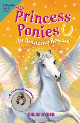 Princess Ponies 5: An Amazing Rescue - Ryder, Chloe