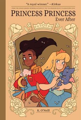 Princess Princess Ever After - O'Neill, Katie (Artist)