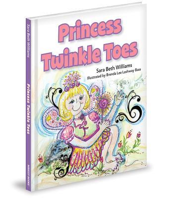 Princess Twinkle Toes - Williams, Sara Beth