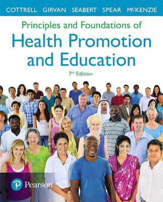 Principles and Foundations of Health Promotion and Education - Cottrell, Randall R., and Girvan, James T., and McKenzie, James F.