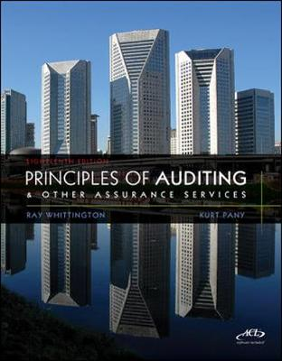 Principles of Auditing and Other Assurance Services - Whittington, Ray, PH.D., CPA, CIA, CMA