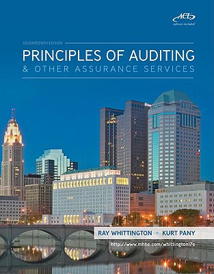 Principles of Auditing & Assurance Services with ACL Software CD - Whittington Ray, and Pany Kurt, and Whittington, Ray, PH.D., CPA, CIA, CMA