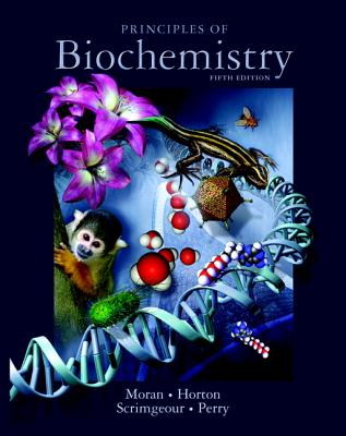 Principles of Biochemistry - Moran, Laurence A