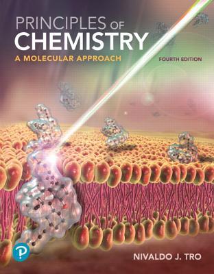Principles of Chemistry: A Molecular Approach - Tro, Nivaldo