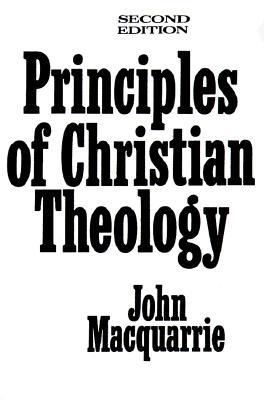 Principles of Christian Theology - MacQuarrie, John