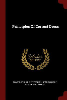 Principles of Correct Dress - Winterburn, Florence Hull