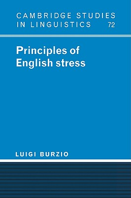 Principles of English Stress - Burzio, Luigi