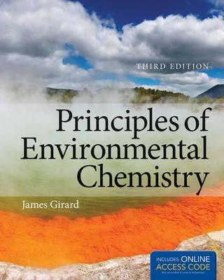 Principles of Environmental Chemistry - Girard, James E