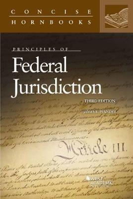 Principles of Federal Jurisdiction - Pfander, James