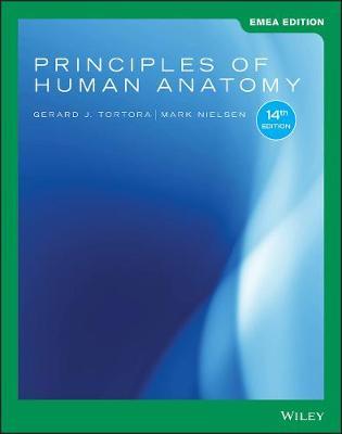 Principles of Human Anatomy - Tortora, Gerard J., and Nielsen, Mark