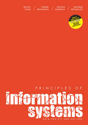 Principles of Information Systems with Online Study Tools 12 months - Stair, Ralph M., and Moisiadis, Frank, and Genrich, Rohan