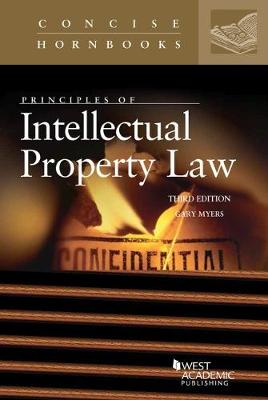 Principles of Intellectual Property Law - Myers, Gary