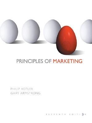Principles of Marketing - Kotler, Philip, Ph.D., and Armstrong, Gary