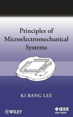 Principles of Microelectromechanical Systems - Lee, Ki Bang