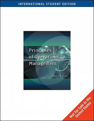 Principles of Operation Management: With Infotrac - Raturi, Amitabh, and Evans, James R.