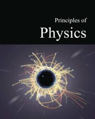 Principles of Physics: Print Purchase Includes Free Online Access - Salem Press (Editor)