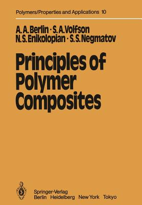 Principles of Polymer Composites - Berlin, Alexander A