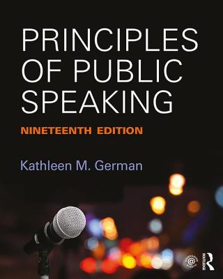 Principles of Public Speaking - German, Kathleen M.