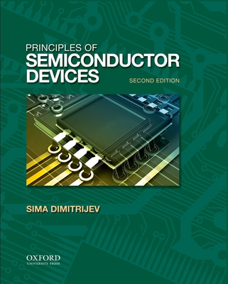 Principles of Semiconductor Devices - Dimitrijev, Sima