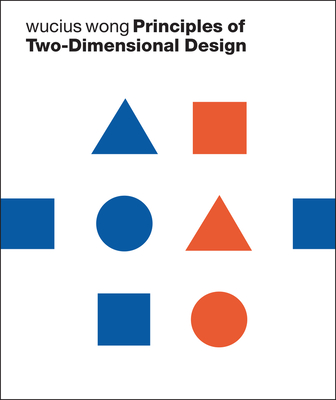 Principles of Two-Dimensional Design - Wong, Wucius