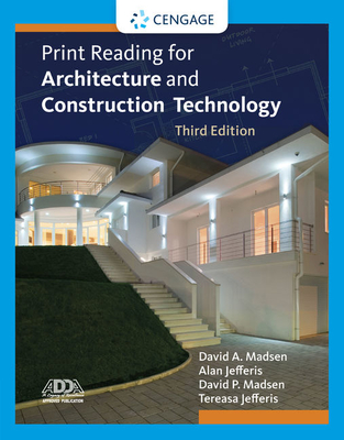 Print Reading for Architecture and Construction Technology with Premium Website Printed Access Card - Madsen, David A, and Jefferis, Alan, and Madsen, David P